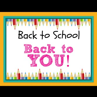 Labor Day, Back To School, and Back to You