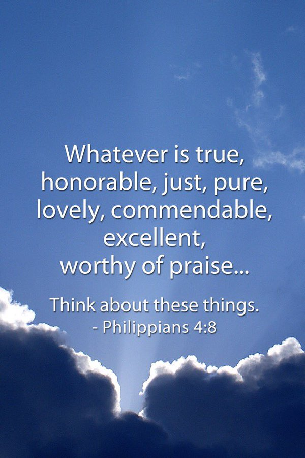 Think about these things Phil 4:8
