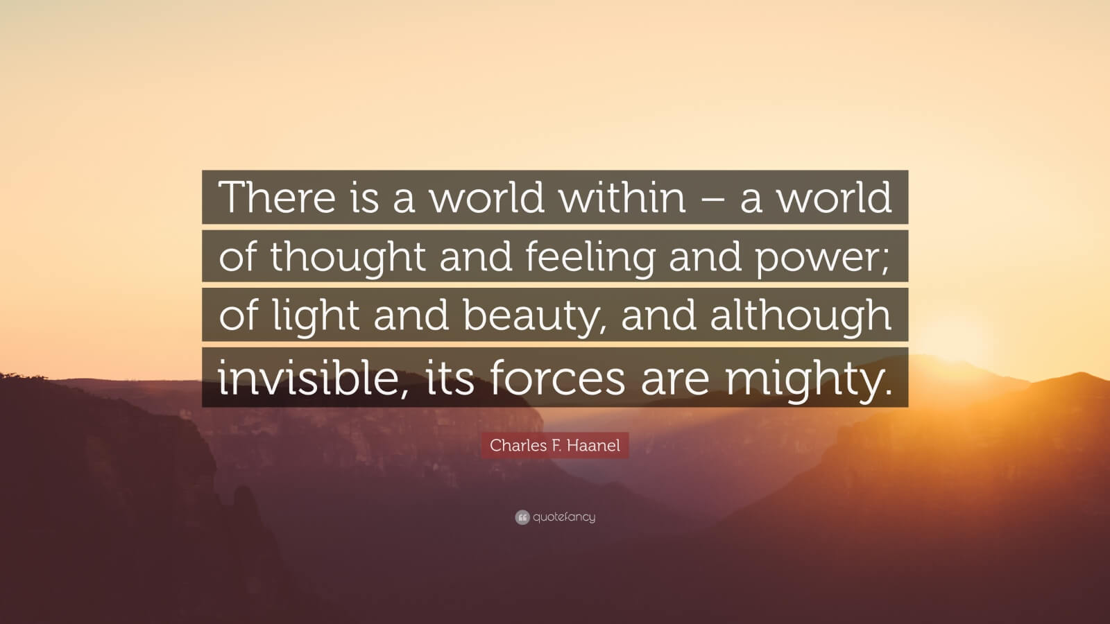 The world within of thought and feeling and power
