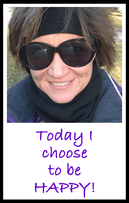 Lori King - Today I choose to be HAPPY!