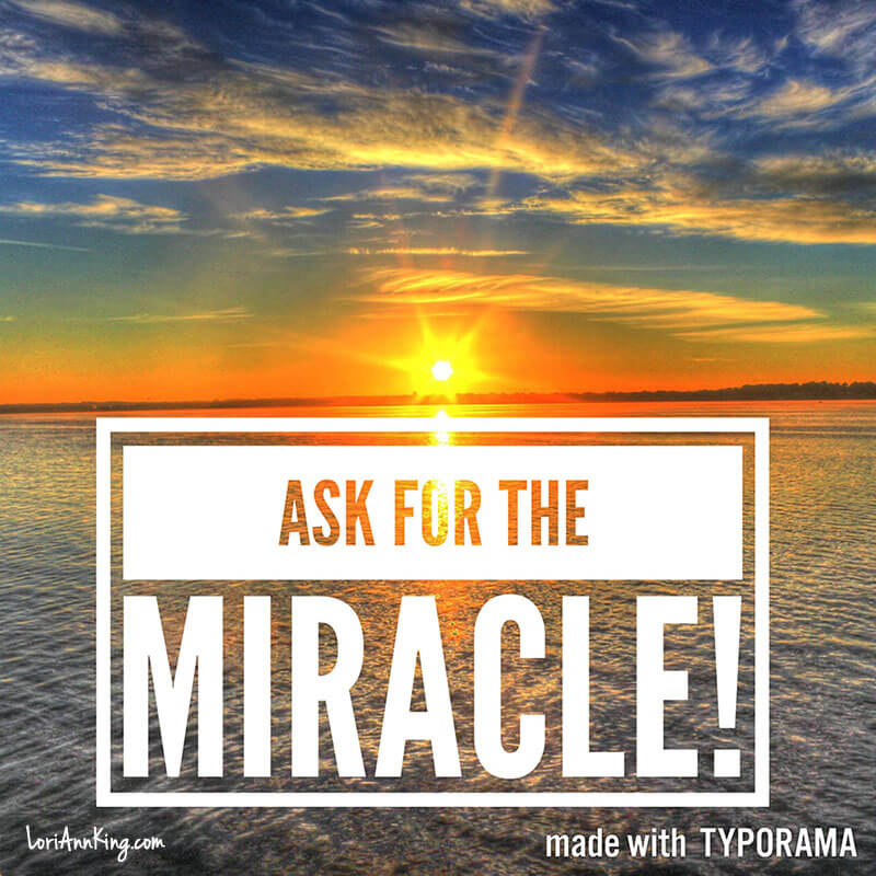 Ask for the Miracle