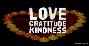 With love, gratitude, and kindness from Lori Ann King
