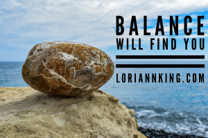 Balance Will Find You