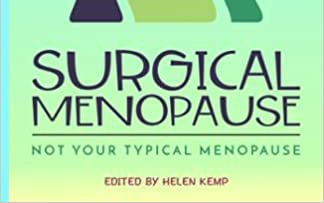 Surgical menopause taught me the value of friendships – find your tribe, and stay connected.