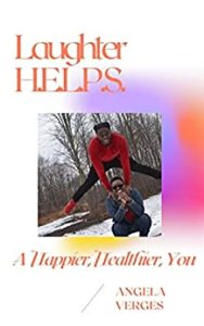 Book: Laughter H.E.L.P.S. : A Happier, Healther, You by Angela Verges