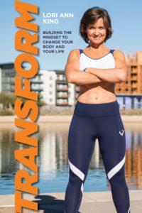 Book Cover: Transform, by Lori Ann King